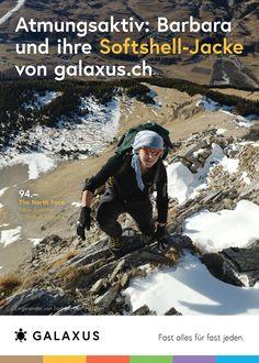 Atmungsaktiv: Barbara und ihre Softshell-Jacke von Galaxus #GalaxusLive #Werbung #Anzeige #Plakat #Inserat #Winter #Wandern #Outdoor #Galaxus The North Face, Mount Everest, Live, Nature, Travel, Outdoor, Advertising Campaign, Hiking, Advertising