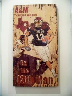 Texas A Vintage Sign-Be the 12th Man