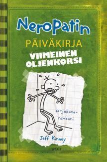 Neropatin päiväkirja 3: Viimeinen oljenkorsi | Kirjasampo Good Books, Books To Read, My Books, Wimpy Kid Series, Wimpy Kid Books, Academia Militar, The Last Straw, Jeff Kinney, Kids Diary