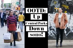 OOTD: Up Central Park, Down SOHO!