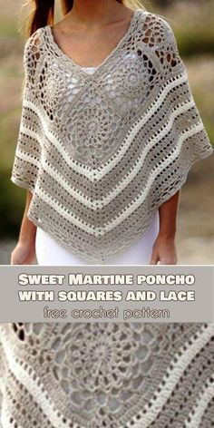 Sweet Martine Poncho with Squares and Lace Free Crochet Pattern,Sweet Martine Poncho with Squ. : Sweet Martine Poncho with Squares and Lace Free Crochet Pattern, Poncho Au Crochet, Easy Crochet, Knit Crochet, Crochet Blankets, Crochet Style, Crochet Vests, Knitted Shawls, Crochet Lace Tops, Crochet Newsboy Hat