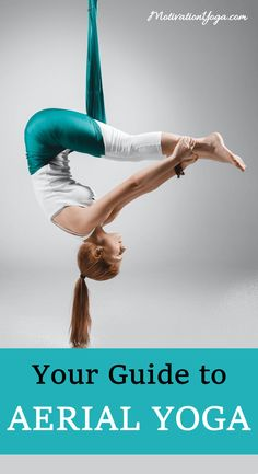 What is Aerial Yoga? Learn the popular poses and read about the benefits of this new yoga form. Guide to Aerial Yoga. Yin Yoga, Bikram Yoga, Kundalini Yoga, Reiki, Tai Chi, Yoga Fitness, Fitness Quotes, Motivation Quotes, Fitness Motivation