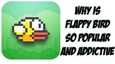 Why Is Flappy Bird iOS and Android Game So Popular