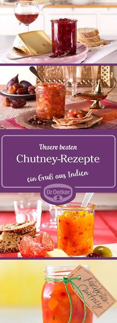 Let yourself be taken by the wide range of chutney recipes that Dr. - Let yourself be taken by the wide range of chutney recipes that Dr. Oetker experimental kitchens we - Chutneys, Chutney Recipes, Sweet And Salty, Dip Recipes, Diy Food, Bread Baking, No Cook Meals, Pesto, Food Inspiration