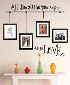'All Because Two People' Wall Decal Set by Sissy Little on #zulily