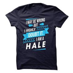 cool If Your Name Is HALE Then This Is Just For You