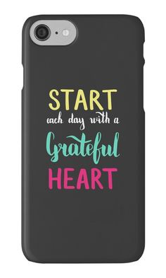 """Start each day with a grateful heart. Colorful text on dark background."" iPhone Cases & Skins by kakapostudio 