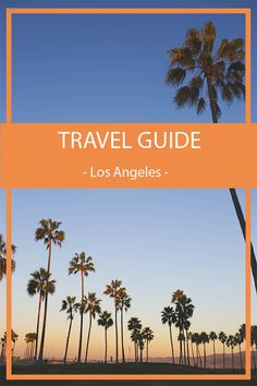TRAVEL GUIDE: LOS AN