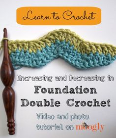 Increasing And Decreasing In Foundation Double Crochet Tutorial - (mooglyblog)