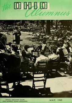 The Ohio Alumnus, May 1949. Ohio University concert band plays to an audience on the College Green :: Ohio University Archives