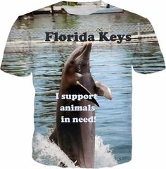 Check out my new product https://www.rageon.com/products/i-support-animals-in-need-florida-keys-t-shirt?aff=BWeX on RageOn!