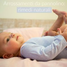 Arrossamenti da pannolino: rimedi naturali