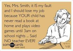 Search results for 'school' Ecards from Free and Funny cards and hilarious Posts Teacher Humour, Teaching Humor, Teaching Quotes, Teacher Memes, Teacher Sayings, Teacher Stuff, Funny Teacher Quotes, Nurse Stuff, Nurse Humor