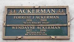 Forrest James Ackerman - American California-based Los Angeles, magazine editor, science fiction writer and literary agent, a founder of science fiction fandom, a leading expert on science fiction and fantasy films, and acknowledged as the world's most avid collector of genre books and movie memorabilia.