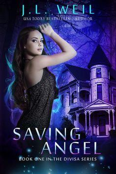 Saving Angel (Divisa, #1) by J.L. Weil