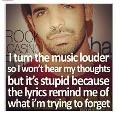 i turn the music louder so i wont hear my thoughts but its stupid bc the lyrics remind me of what im trying to forget #quote