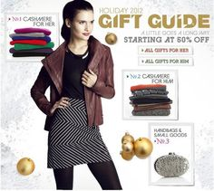 Shopgreat dealson gifts for him, her, and everyone on your list this year with Bluefly'sHoliday 2012 Gift Guide. Find fine jewelry, cashmere, and all the luxuries you love to give and get at the holidays.
