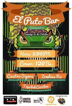 """Cresta Metálica Producciones » El Puto Bar presenta: """"4Signos, Zombies No y Tequila And Caroiline"""" (Caracas) // 26-10-2014"""