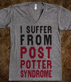 I Suffer From Post Potter Syndrome (V Neck) Can I have please!