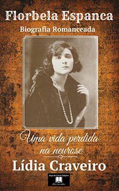 Florbela Espanca: Uma vida perdida na neurose (biografia romanceada) (Portuguese Edition), http://www.amazon.es/dp/B00U4CW7F0/ref=cm_sw_r_pi_awdl_yfJgxbT7PRNX4