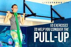 http://www.babygamestoplay.com/category/pull-ups/ 10 Exercises to Help You Conquer the Pull-Up