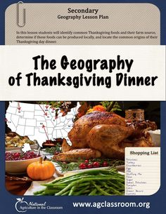 This geography lesson teaches students where common Thanksgiving day foods are grown in the United States and why. If you could only purchase food for your Thanksgiving meal that was produced close to your home, could you get it all?