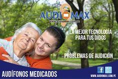 Las mejores tecnologias para tus oidos son audiomax  audifonos medicados.