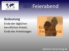 Deutsch lernen - Die schönsten deutschen Wörter:  der Feierabend