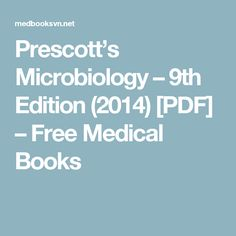 Download ebook prescotts microbiology 9th edition pdf download prescotts microbiology 9th edition 2014 pdf free medical books fandeluxe Images