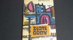 Złote gody Jerzego Krzysztonia z 9 opowiadaniami. Pierwsze wydanie z dedykacją i autografem