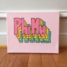 something like this for tbs Delta Phi Epsilon, Kappa Alpha Theta, Pi Beta Phi, Alpha Chi Omega, Sigma Tau, Tri Delta, Delta Zeta Canvas, Phi Mu Canvas, Sorority Canvas Paintings