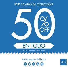Solo por hoy 50% en todas nuestra referencias, te esperamos en tu tienda ABRIL mas cercana. Vive tu estilo #viveABRIL www.tiendasabril.com