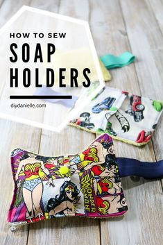 How to sew easy soap holders to help little fingers hang onto soap in the bath or shower.   #sewing #soap #diy #crafts #kids