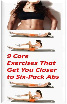9 Core Exercises That Get You Closer to Six-Pack Abs