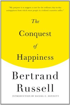The Conquest of Happiness by Bertrand Russell http://www.amazon.com/dp/087140673X/ref=cm_sw_r_pi_dp_8t.Vub1PAWQY4