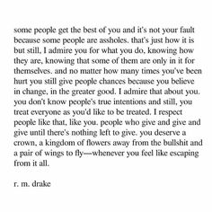 Drake Quotes, Me Quotes, Choose Love, In My Feelings, Im Not Okay, Narcissistic Abuse, More Than Words, Everyone Knows, Some People