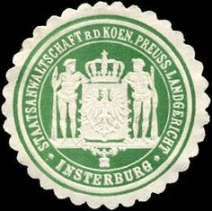 Staatsanwaltschaft bei dem K. Pr. Landgericht - Insterburg
