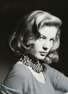 Lauren Bacall - people used to tell my grandmother she looked just like her, weird thing is, it's pretty true..