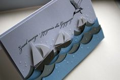 Oh, I could recreate something similar using the Carta Bella sailboat die and the Sizzix waves die. Scrapbook Bebe, Scrapbook Cards, Boy Cards, Kids Cards, Party Fiesta, Nautical Cards, Beach Cards, Fathers Day Cards, Card Making Inspiration