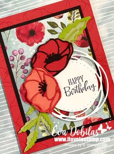 Peaceful Poppies Card (For the love of life) Birthday Cards For Women, Happy Birthday Cards, Poppy Images, Poppy Cards, Stamping Up Cards, Rubber Stamping, Baby Kind, Sympathy Cards, Greeting Cards
