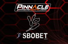 Pinnacle Sports Vs. SBObet. #Bookies #Pinnalce #Sbobet