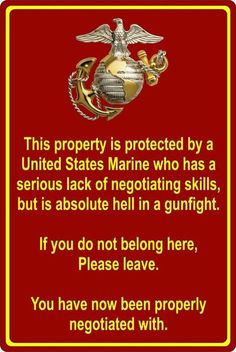 Property Protected by Marine USMC Marine Corps x Aluminum Metal Sign for sale online Marine Corps Quotes, Marine Corps Humor, Usmc Quotes, Military Quotes, Us Marine Corps, Military Humor, Military Life, Military Spouse, Marine Girlfriend Quotes