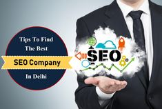 Tips to find the Best SEO Company in Delhi. While hiring SEO Services in Delhi, keeping these points in mind is of paramount importance. Your digital marketing prospects greatly depend on the proficiency of the Best SEO Company you choose.