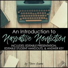 Narrative writing isn't just creative writing; introduce your students to narrative nonfiction in this editable Powerpoint presentation, complete with editable student handouts and answer key.Students will learn: Research Writing, Narrative Writing, Writing Prompts, Creative Writing Classes, Common Core Writing, Middle School English, Teaching Resources, Teaching Ideas, Nonfiction