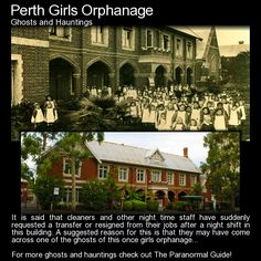 """Perth Girls Orphanage.  """"Children were being used to wait upon the matrons mother and sister, sometimes long into the night. Food, resources and monies were also used for the benefit of the matrons family..."""" Read more here: http://www.theparanormalguide.com/blog/perth-girls-orphanage"""
