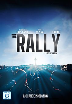 The Rally: A Change is Coming - Christian Movie/Film on DVD. http://www.christianfilmdatabase.com/review/the-rally/