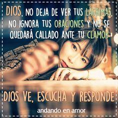 Dios ve, escucha y responde