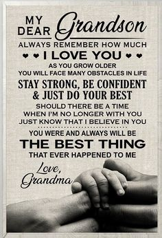 My Dear Grandson Always Remember How Much I Love You Family Poster , My Dear Grandson Poster, Family Poster - DakMoon Grandson Birthday Quotes, Grandson Quotes, Quotes About Grandchildren, Daughter Quotes, Mom Quotes, Family Quotes, Life Quotes, Dear Daughter, Qoutes