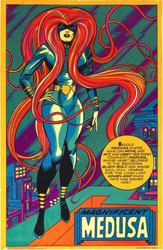 Jack Kirby's Medusa.  I had this once. It was in 1974 back when black lights were on their way out, but they still sold fluorescent posters. Like this one.