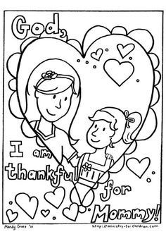 I Am Thankful For Mommy Coloring Pages Kids Printable Mothers Day